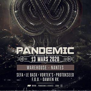 Pandemic : Sefa, Le Bask, Vortek's - Warehouse Nantes