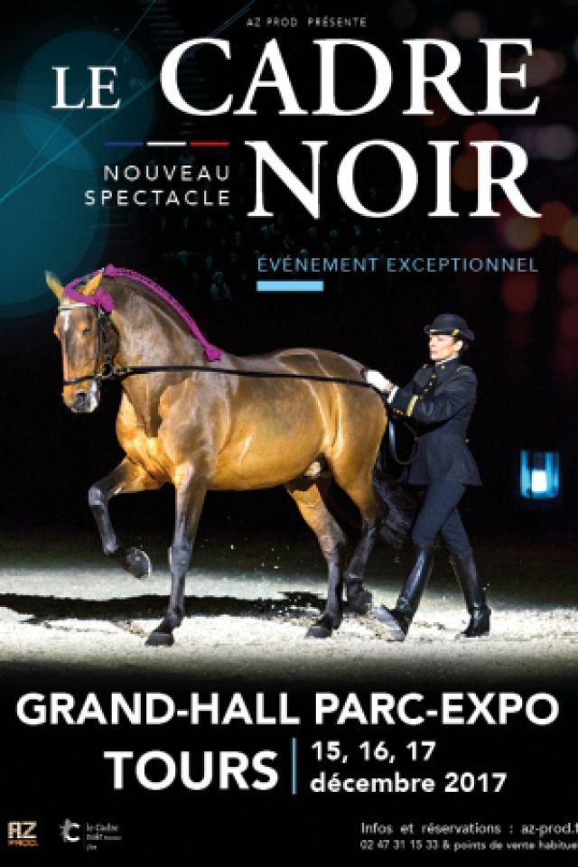 LE CADRE NOIR @ PARC DES EXPOSITIONS-GRAND HALL - TOURS