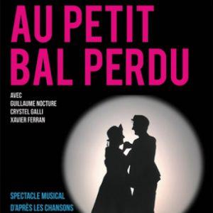 Bourvil :  Au petit bal perdu @ Théâtre de Poche Graslin - NANTES