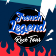 Concert FRENCH LEGEND ROCK TOUR : GANAFOUL, BIJOU