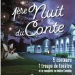 Théâtre 1ère NUIT DU CONTE à SAINT-LO @ Haras National - Billets & Places
