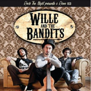 ROCK THE NIGHT - WILLE & THE BANDITS @ La Puce a l'Oreille - RIOM