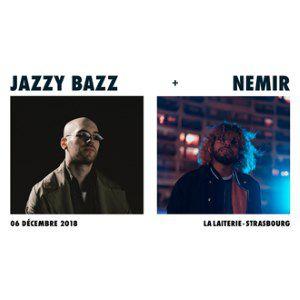 JAZZY BAZZ + NEMIR @ La Laiterie - Grande Salle - Strasbourg