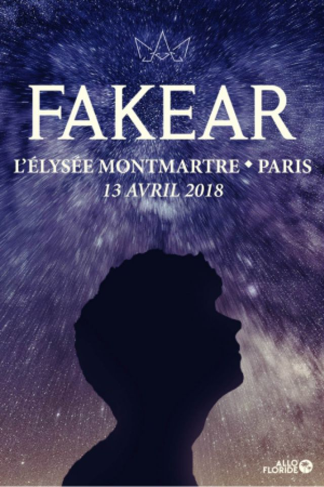 Fakear @ ELYSEE MONTMARTRE - PARIS