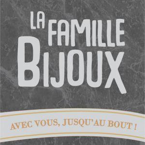 La Famille Bijoux - Avec Vous Jusqu'au Bout