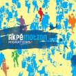 Festival AKPE MOTION/Migrations 2
