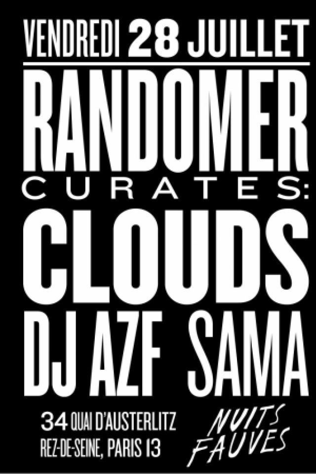 Randomer curates : Randomer, Clouds, DJ AZF, Sama @ Nuits Fauves - PARIS