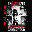 Concert W.A.S.P. The Crimson Idol 25th Anniversary World Tour -REIDOLIZED