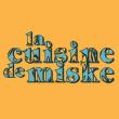 Festival LE FOOD TRIP DE LA CUISINE DE MISKE