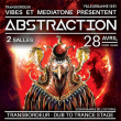 Soirée ABSTRACTION #5 : MAHOM + BLISS + TALPA + JACIDOREX + ...