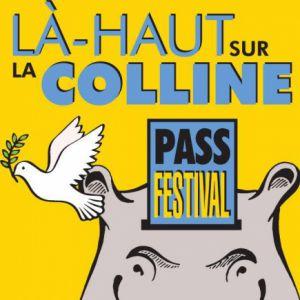 La-Haut Sur La Colline 2019 - Pass Festival