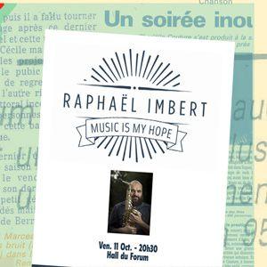 """Music Is My Hope"" Raphaël Imbert"