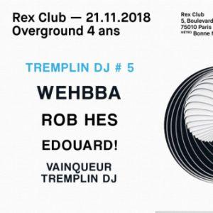 OVERGROUND 4 ANS @ Le Rex Club - PARIS