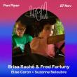 Concert BRISA ROCHE & FRED FORTUNY + ELISE CARON + SUZANNE BELAUBRE  à PARIS @ LE PAN PIPER - Billets & Places