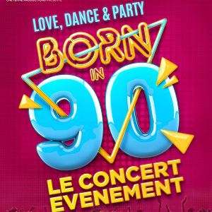BORN IN 90 @ ACCORHOTELS ARENA - PARIS