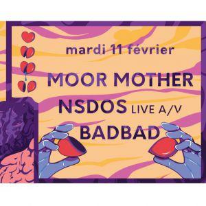 How To Love : Jour 1 / Moor Mother / Nsdos / Badbad