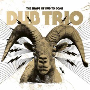 Dub Trio + As A New Revolt