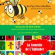 Théâtre Au pays des abeilles / La comédie de l'Alphabet