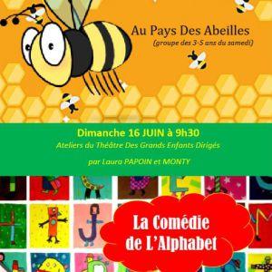 Au Pays Des Abeilles / La Comédie De L'alphabet