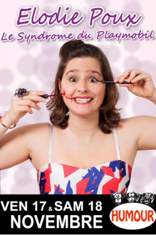 """Elodie Poux : """"Le syndrome du playmobil"""" @ BAIE DES SINGES - Cournon d'Auvergne"""
