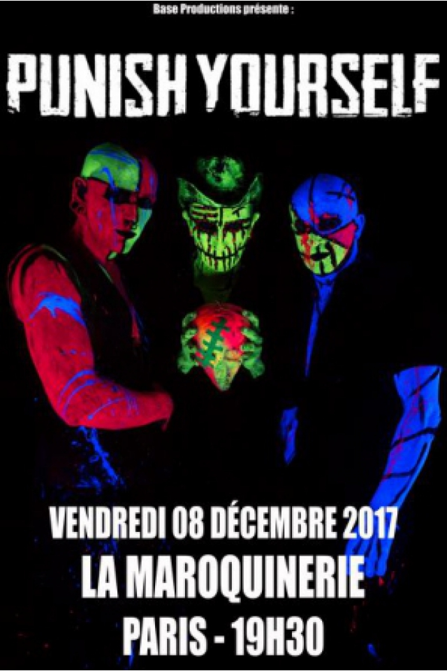 Concert PUNISH YOURSELF à PARIS @ La Maroquinerie - Billets & Places