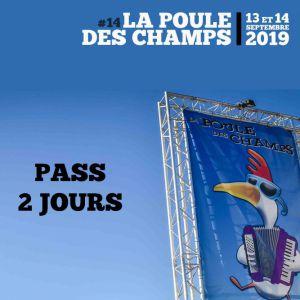 La Poule Des Champs # 14 - Pass 2 Jours