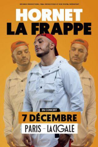 Concert HORNET LA FRAPPE à Paris @ La Cigale - Billets & Places