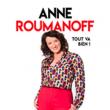 Spectacle ANNE ROUMANOFF à Paris @ L'Olympia - Billets & Places