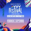 VYV FESTIVAL 2021 - Vendredi 3 sept - J2 à CORCELLES LES MONTS @ Parc de la Combe à la Serpent - Billets & Places