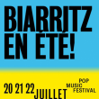 Festival BIARRITZ EN ETE - BOARDRIDERS - VENDREDI 20 JUILLET