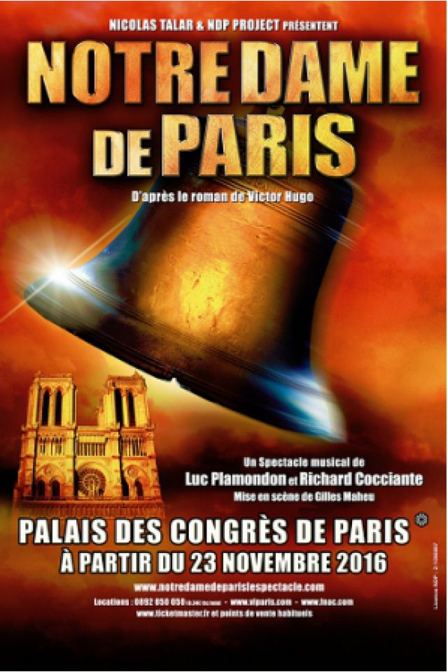 NOTRE DAME DE PARIS @ Halle Tony Garnier - LYON