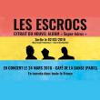 Concert Les Escrocs à Paris @ Café de la Danse - Billets & Places
