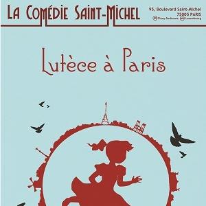 Billets Lutèce à Paris - La Comédie Saint Michel - Grande salle