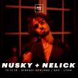 Concert NUSKY, NELICK à LYON @ Ninkasi Gerland / Kao - Billets & Places