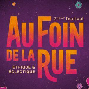 Au Foin De La Rue : Pass 1 Jour Samedi 04 Juillet 2020