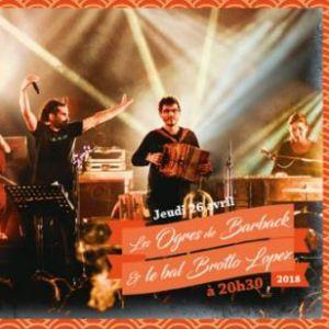 Concert Les Ogres de Barback & Le Bal Brotto Lopez à POITIERS @ CSC LA BLAISERIE - Billets & Places