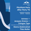 Festival RBMA présente Pitchfork Paris After Party #2: Actress (live)...