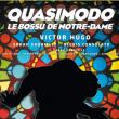Théâtre Quasimodo, le bossu de Notre-Dame à THIAIS @ Théatre municipal René Panhard - Billets & Places