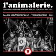 Concert L'ANIMALERIE + DON CHOA + L'ORDRE DU PERIPH +TRACY DE SÁ + .... à Villeurbanne @ TRANSBORDEUR - Billets & Places