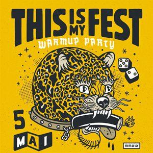 This Is My Fest Warmup Party Guerilla Poubelle, Arms Aloft & More