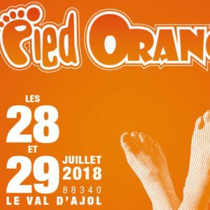FESTIVAL LE PIED ORANGE 2018 - SAMEDI 28/07 @ CHEZ NARCISSE - LE VAL D'AJOL