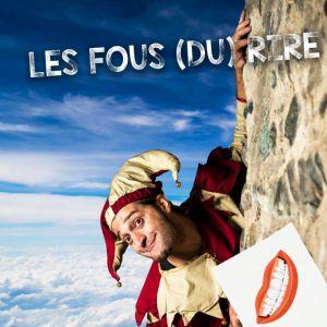 Les Fous (du) Rire @ Marché des Douves - BORDEAUX