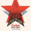 Projection Ciné + mini concert   Cuba, « Rouges années »  à NILVANGE @ LE GUEULARD PLUS - Billets & Places