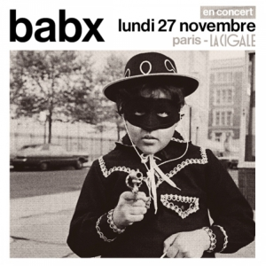 BABX @ La Cigale - Paris