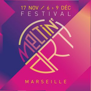 "PONY PONY RUN RUN : Festival Meltin'Art 4: ""La Clôture électro"" @ Cabaret Aléatoire - Marseille"