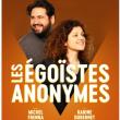 Spectacle Les Égoïstes Anonymes