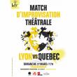 Théâtre MATCH D'IMPRO THÉÂTRALE LYON VS QUÉBEC