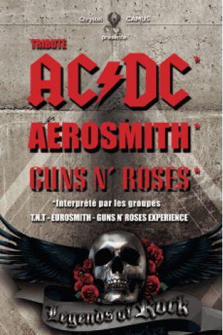 Concert LEGENDS OF ROCK (TRIBUTE AC/DC, AEROSMITH, GUNS N'ROSES)