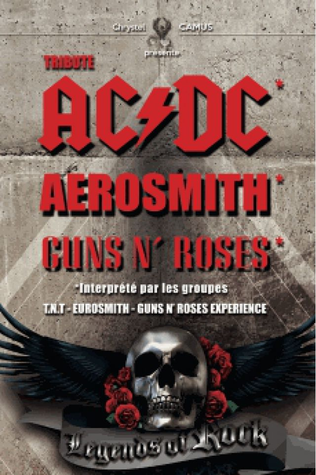 LEGENDS OF ROCK (TRIBUTE AC/DC, AEROSMITH, GUNS N'ROSES) @ Parc des Expositions - PERPIGNAN