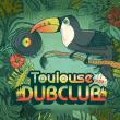 Concert TOULOUSE DUB CLUB #24 à RAMONVILLE @ LE BIKINI - Billets & Places